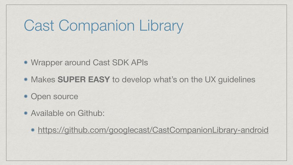Cast Companion Library Wrapper around Cast SDK ...