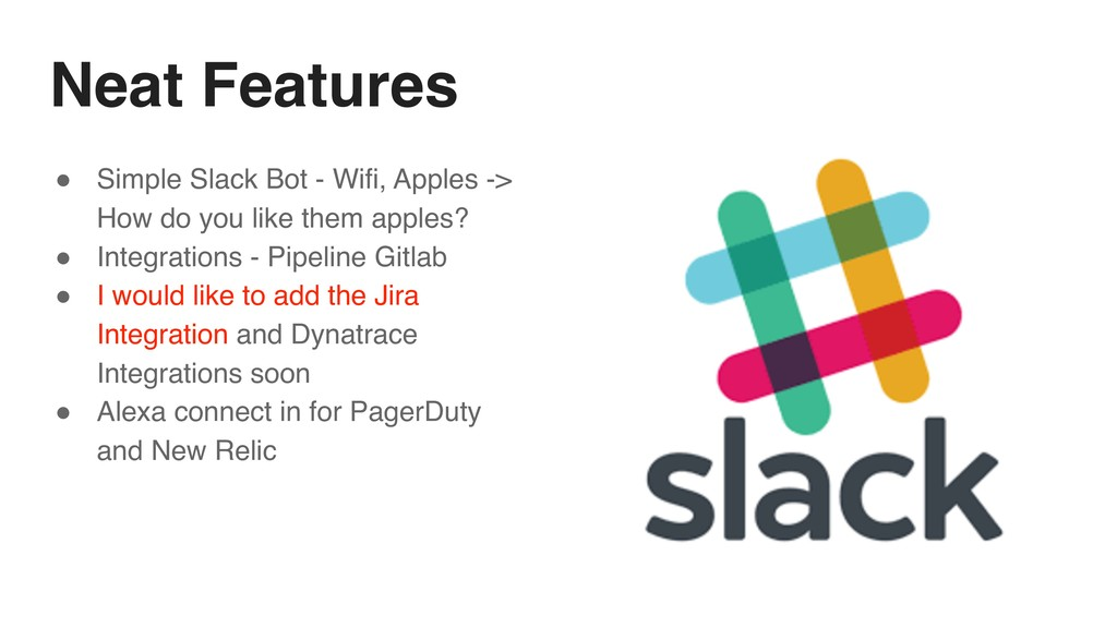 Neat Features ! Simple Slack Bot - Wifi, Apples...