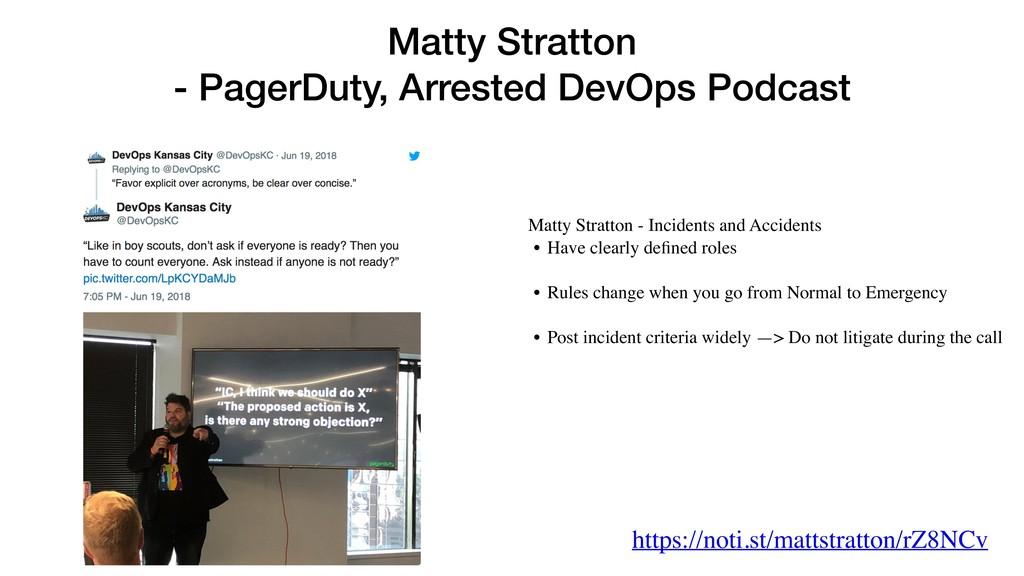 Matty Stratton - PagerDuty, Arrested DevOps Pod...
