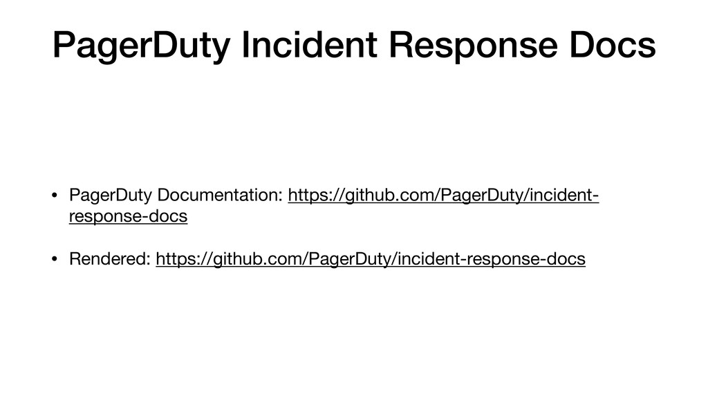 PagerDuty Incident Response Docs • PagerDuty Do...