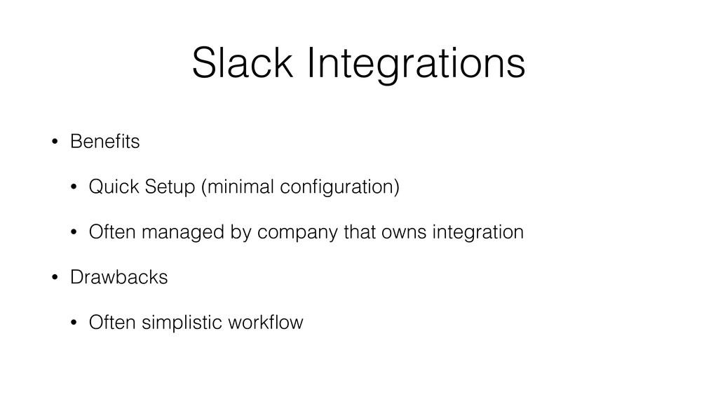 Slack Integrations • Benefits • Quick Setup (min...