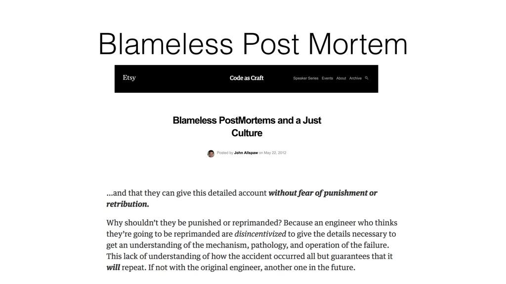 Blameless Post Mortem