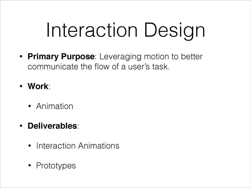 Interaction Design • Primary Purpose: Leveragin...