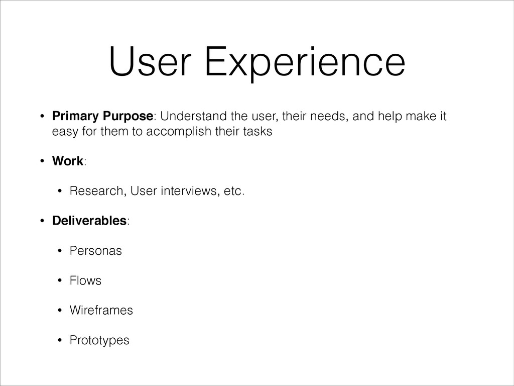 User Experience • Primary Purpose: Understand t...