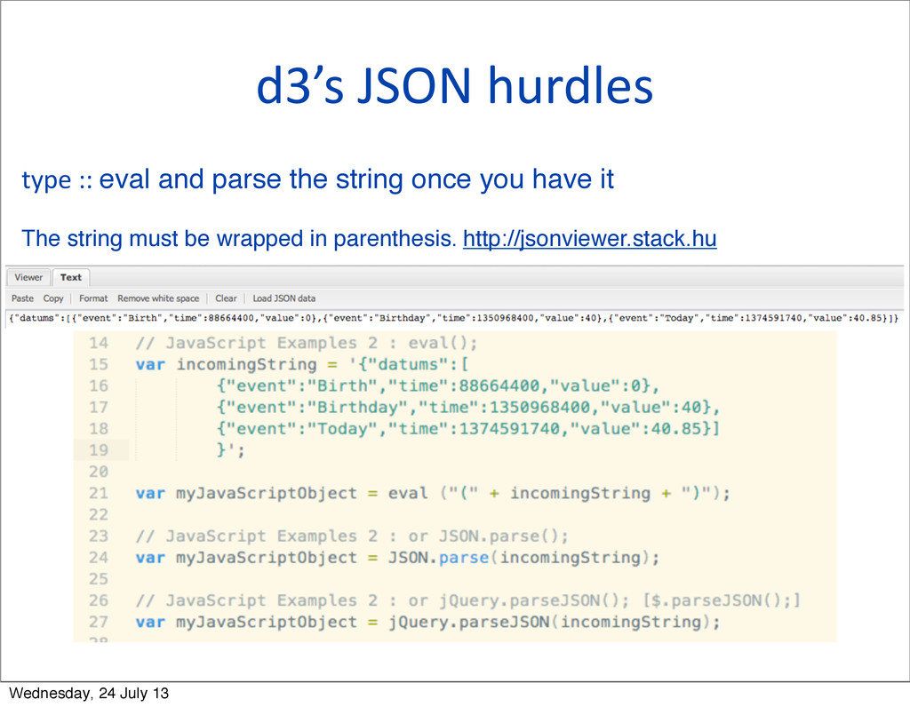 d3's JSON hurdles type :: eval and ...