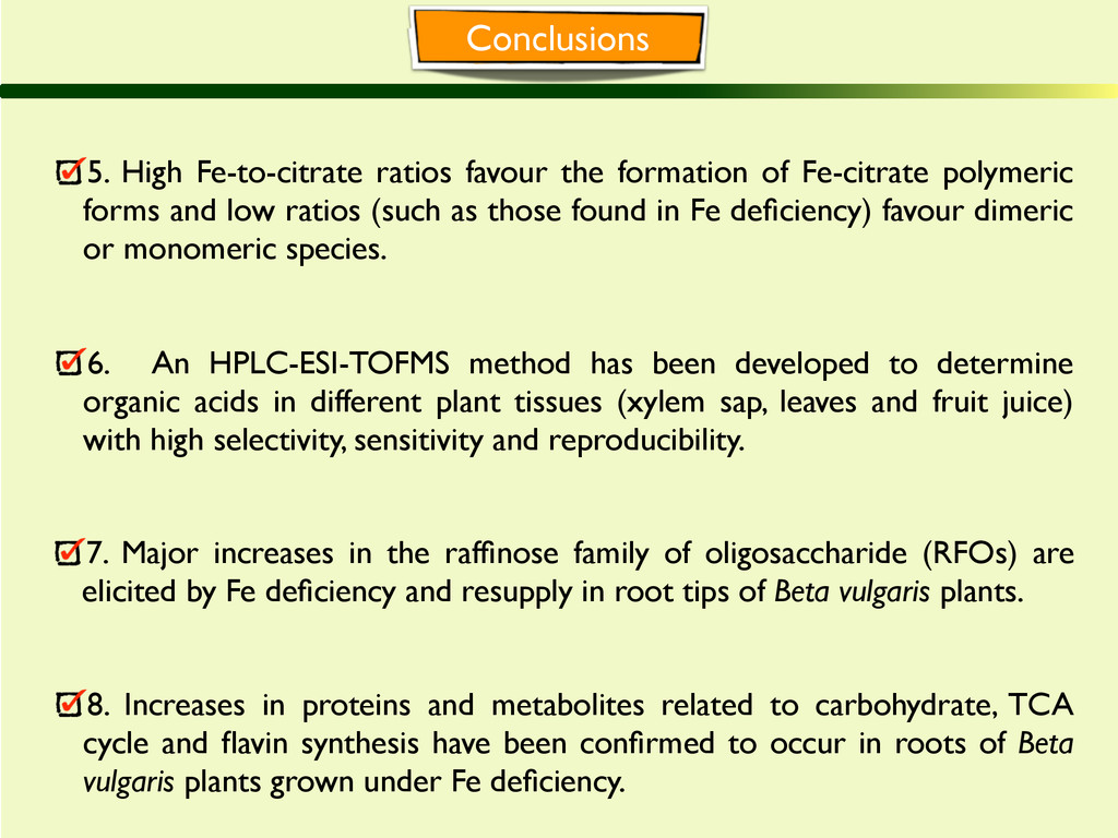 Conclusions 5. High Fe-to-citrate ratios favour...