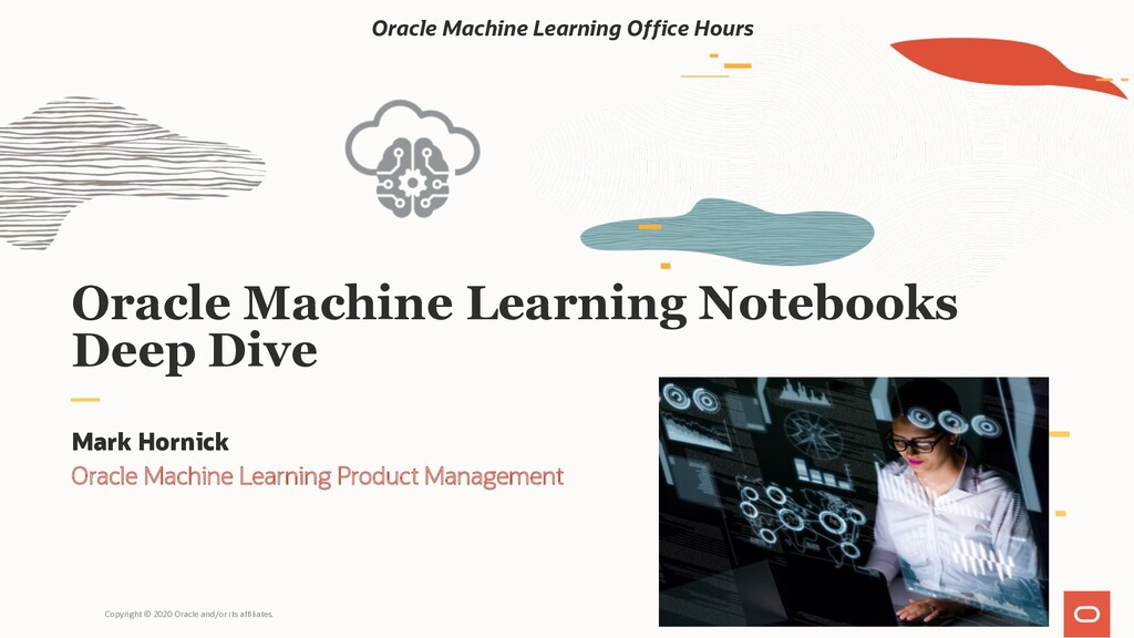 Oracle Machine Learning Notebooks Deep Dive Mar...