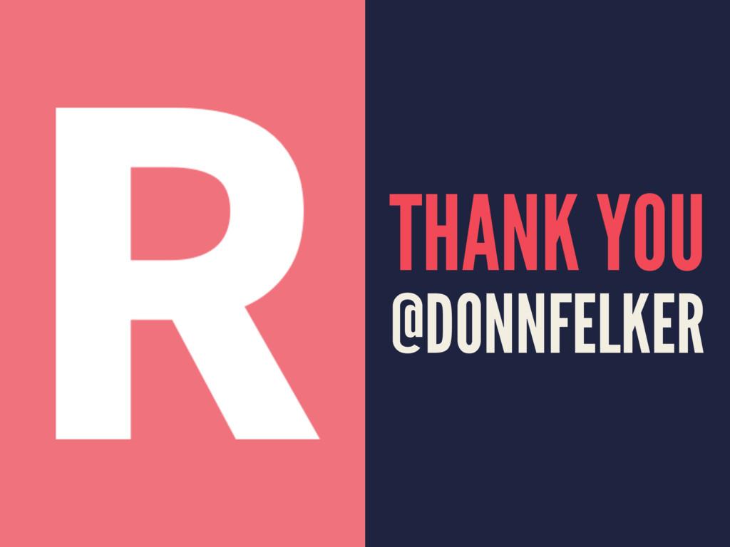 THANK YOU @DONNFELKER