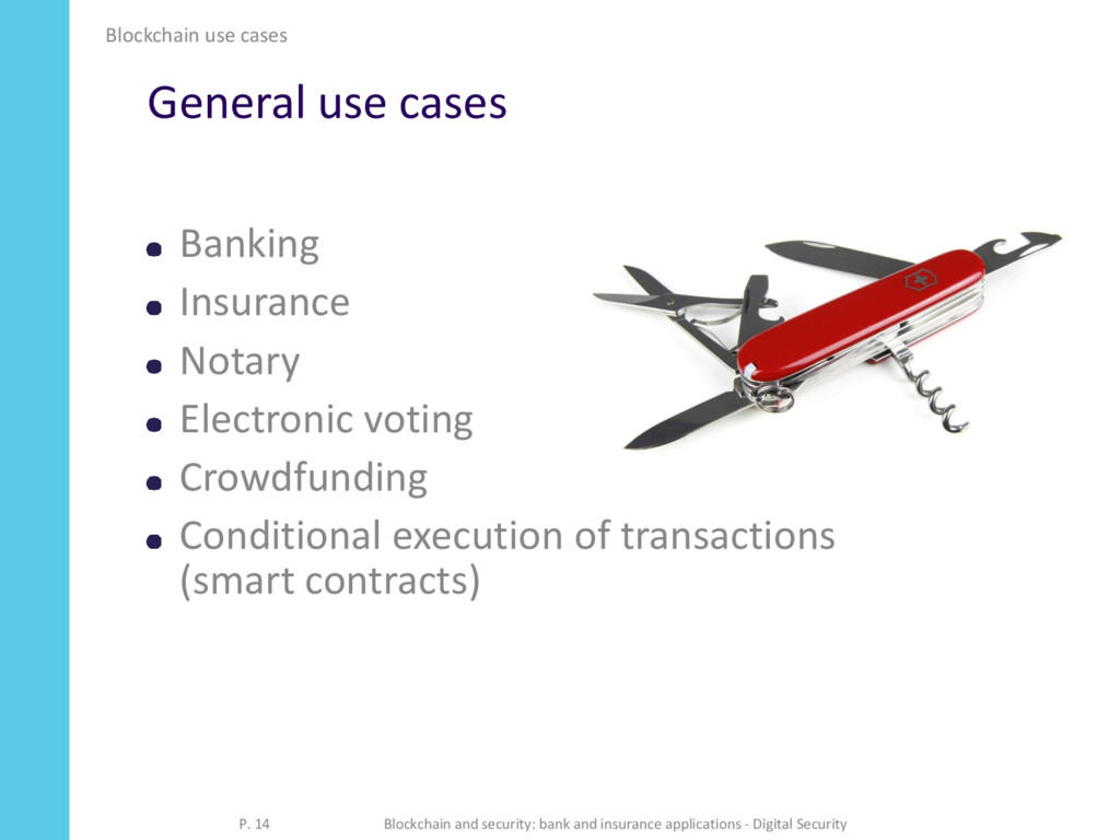 General use cases Banking Insurance Notary Elec...