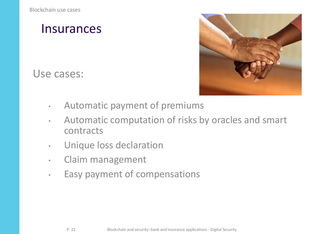 Insurances Use cases: • Automatic payment of pr...