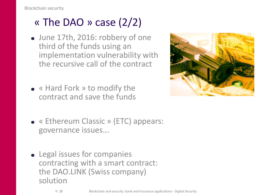« The DAO » case (2/2) June 17th, 2016: robbery...