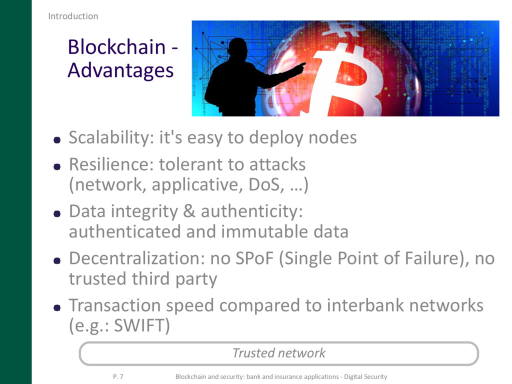 Blockchain - Advantages Scalability: it's easy ...