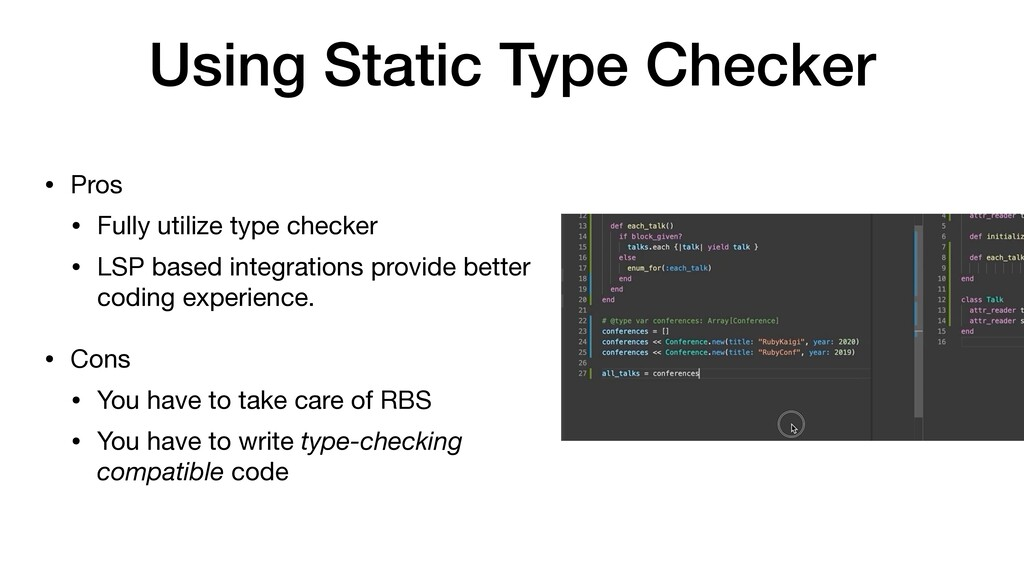 Using Static Type Checker • Pros  • Fully utili...