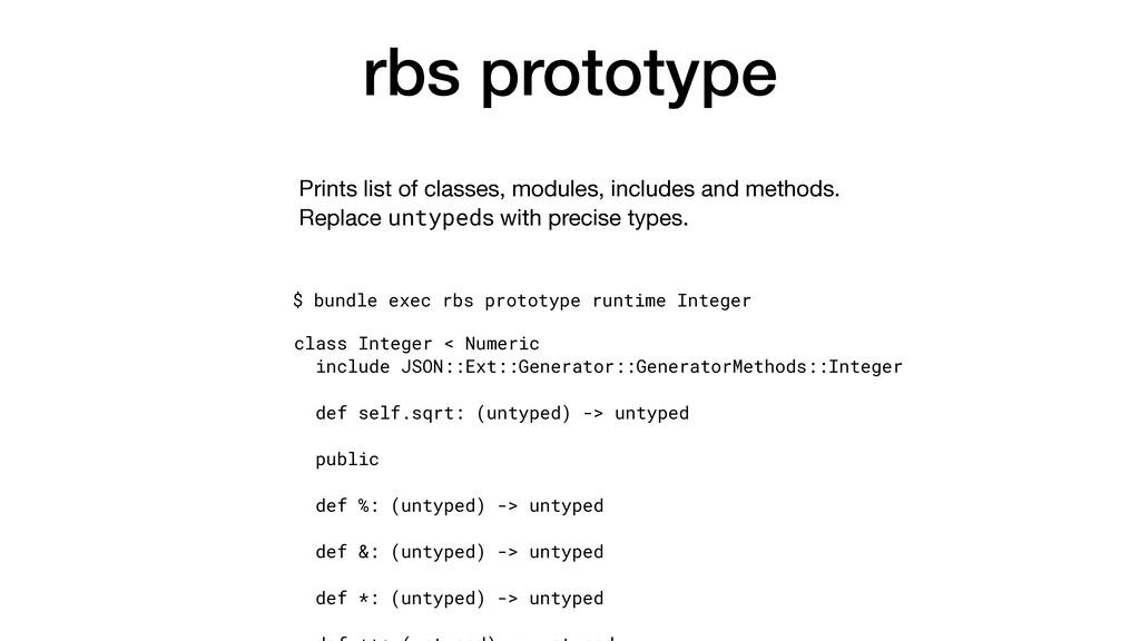 rbs prototype $ bundle exec rbs prototype runti...