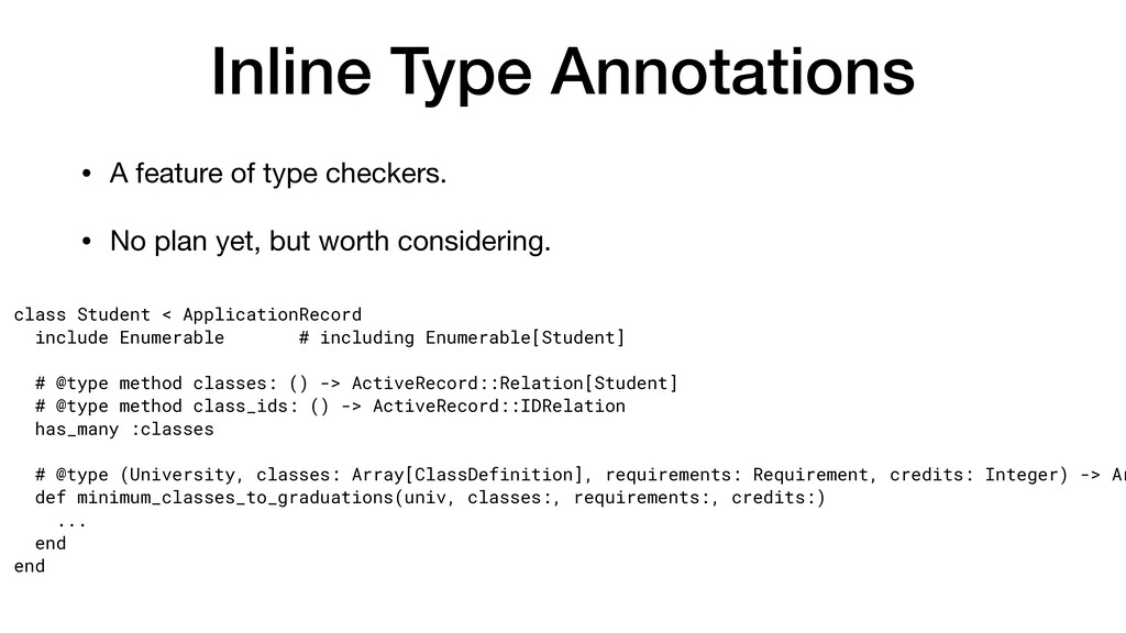 Inline Type Annotations • A feature of type che...