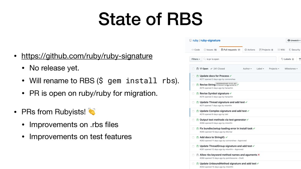State of RBS • https://github.com/ruby/ruby-sig...