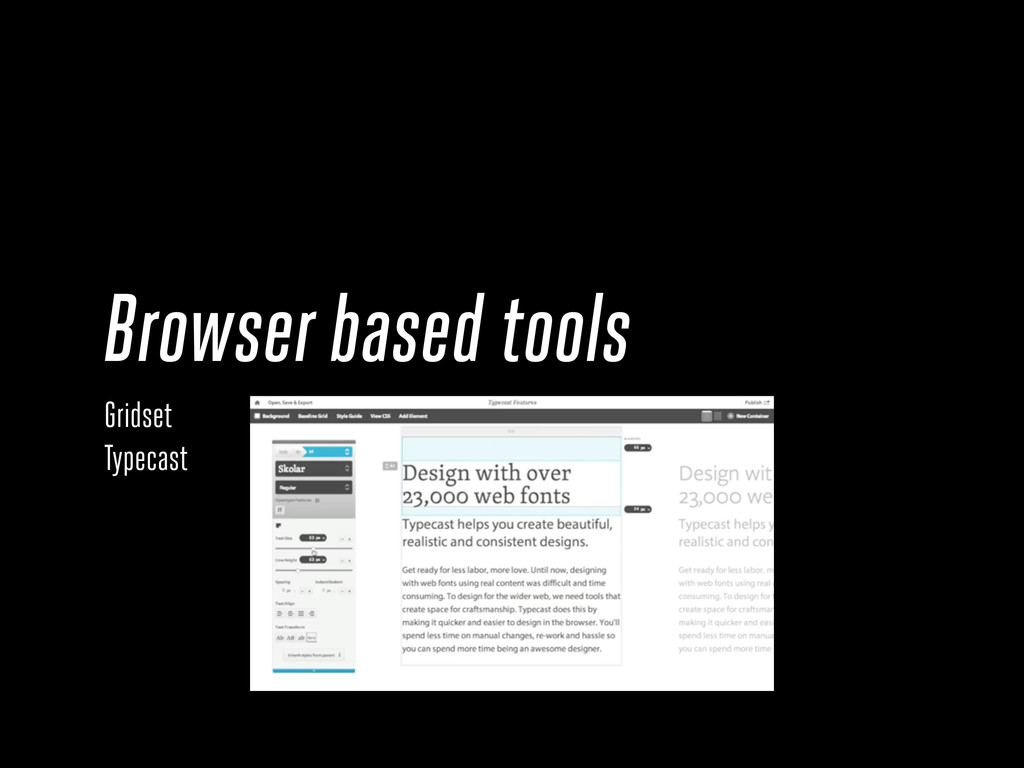Browser based tools Gridset Typecast