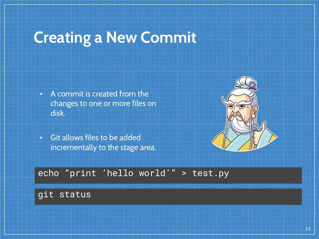 Creating a New Commit ▪ A commit is created fro...