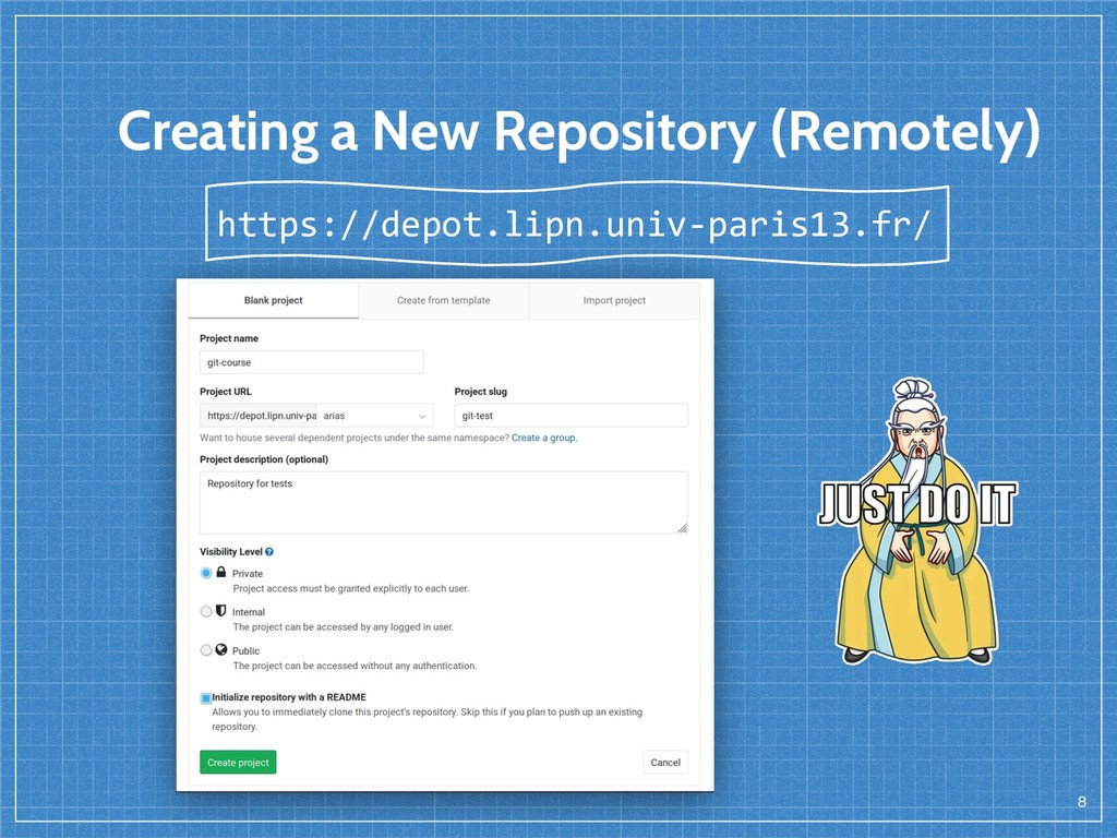 Creating a New Repository (Remotely) 8 https://...