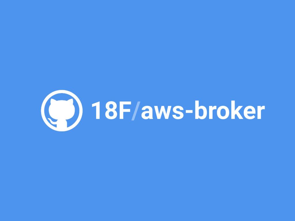 18F/aws-broker