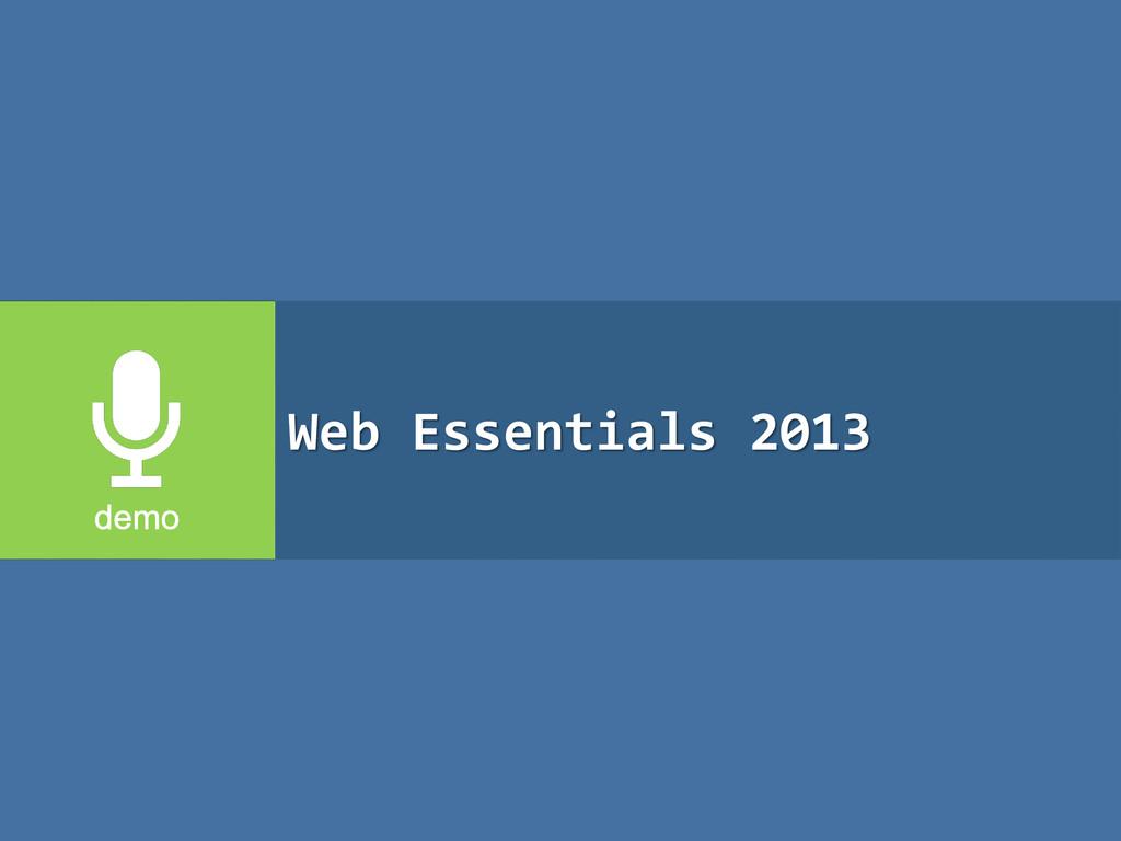 Web Essentials 2013