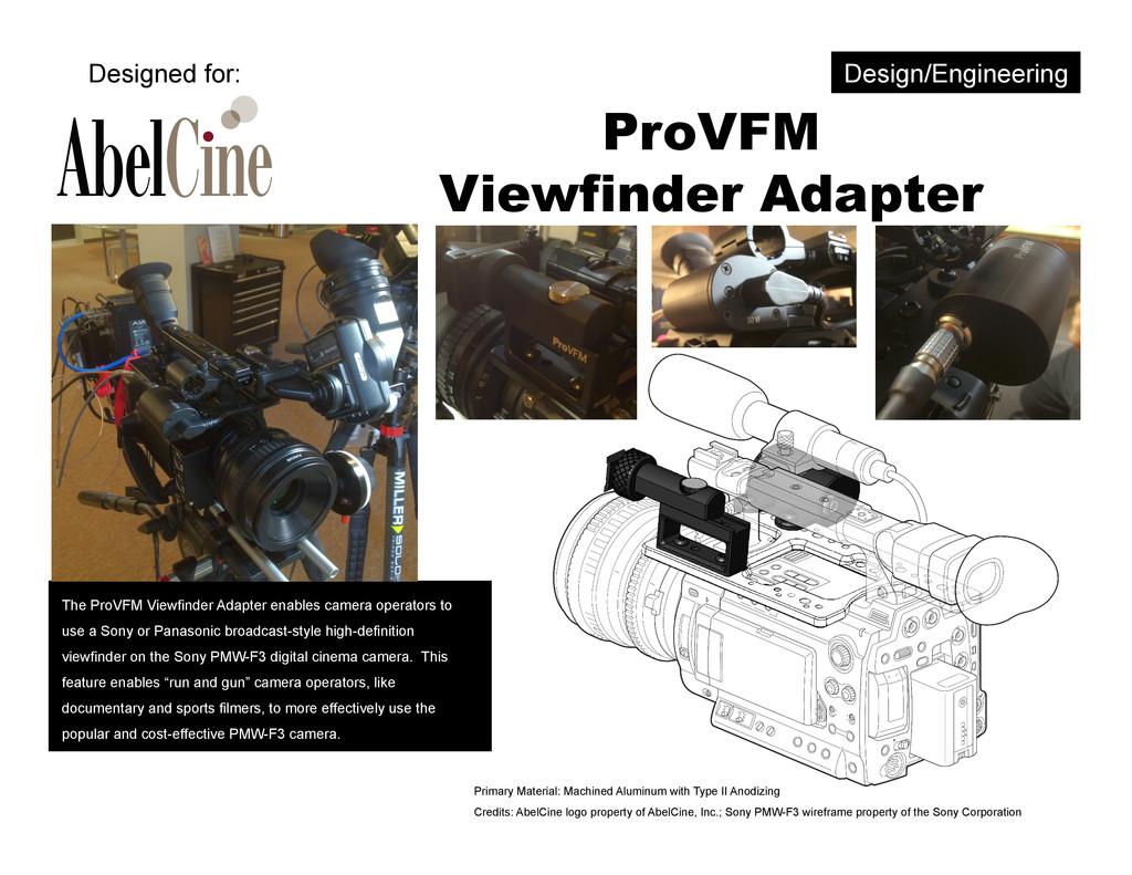 ProVFM Viewfinder Adapter The ProVFM Viewfinder...