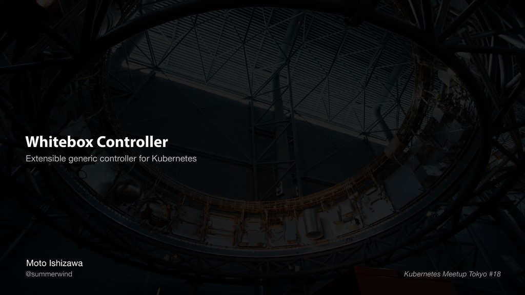 Whitebox Controller Extensible generic controll...