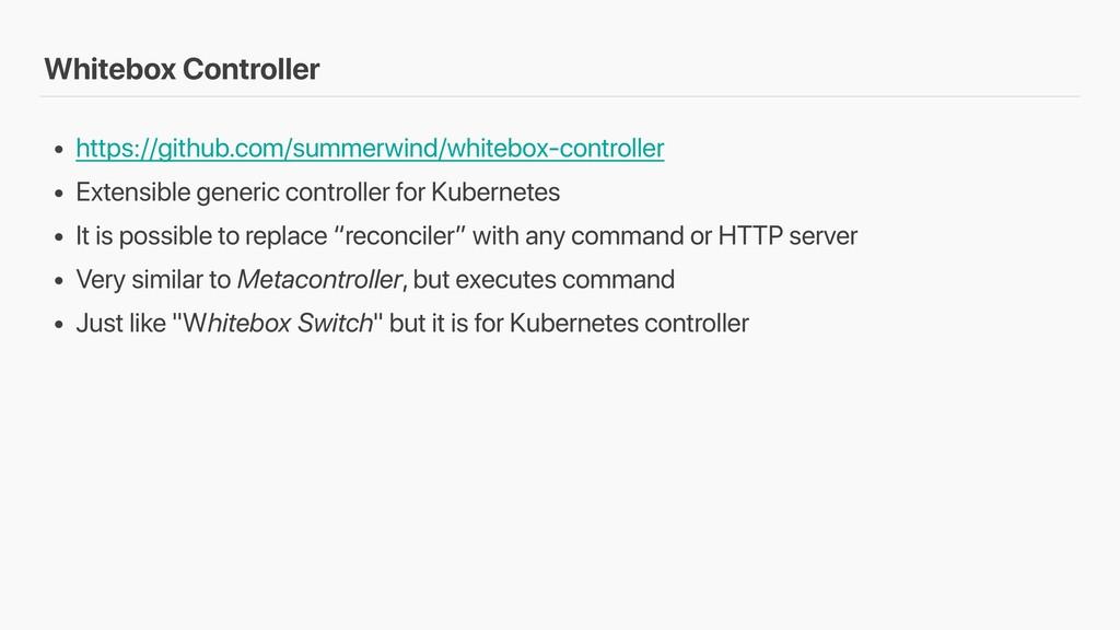 Whitebox Controller • https://github.com/summer...