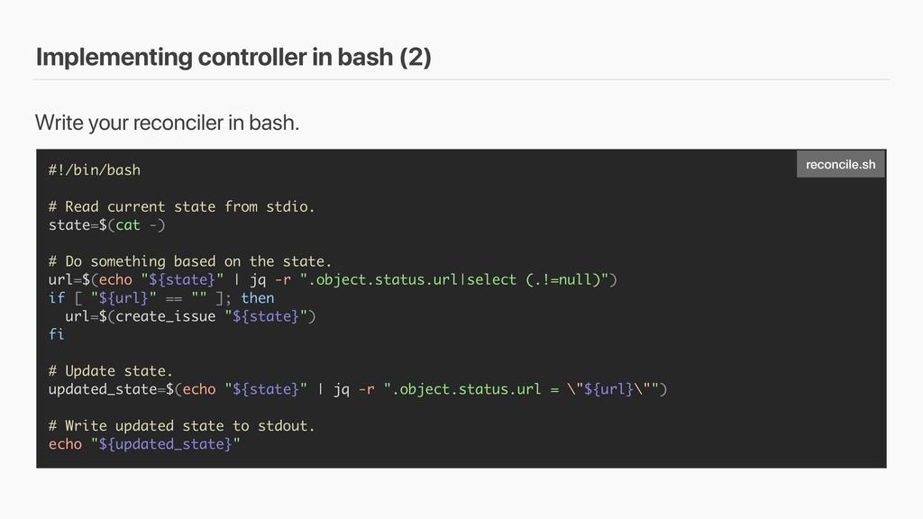 Implementing controller in bash (2) #!/bin/bash...