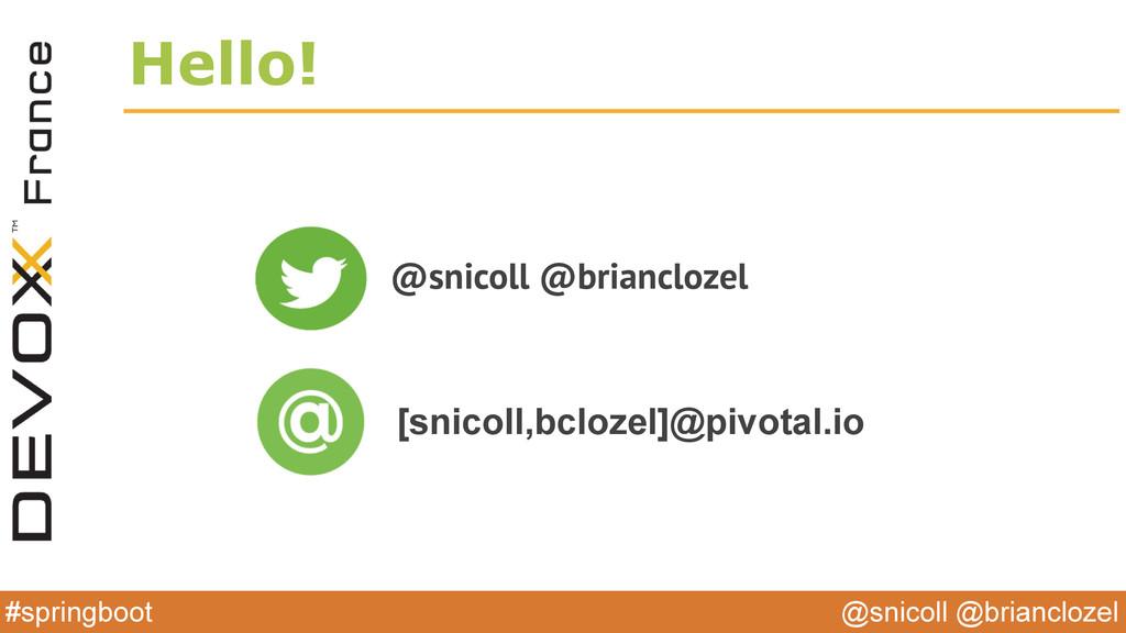 @snicoll @brianclozel #springboot Hello! @snico...