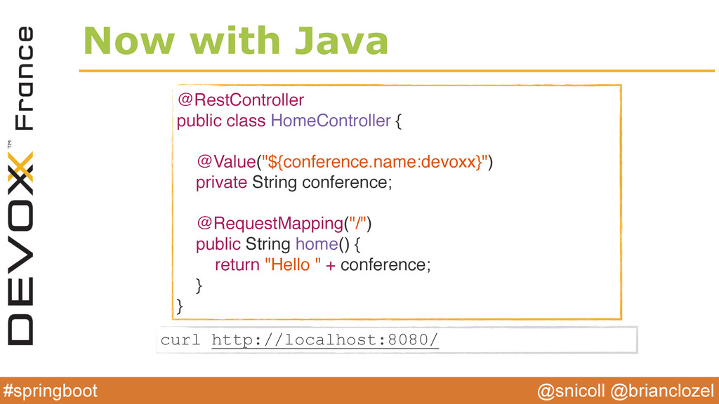 @snicoll @brianclozel #springboot Now with Java...