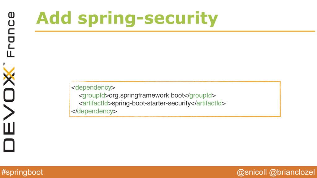 @snicoll @brianclozel #springboot Add spring-se...