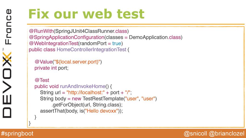 @snicoll @brianclozel #springboot Fix our web t...