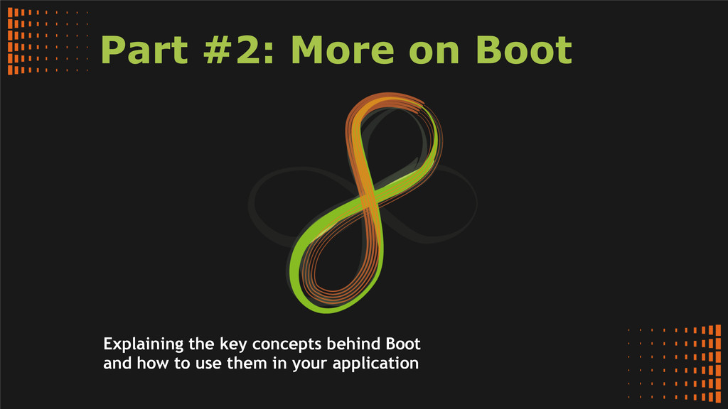 Part #2: More on Boot Explaining the key concep...