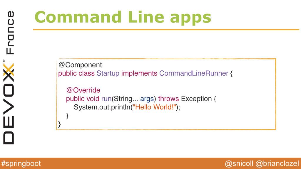 @snicoll @brianclozel #springboot Command Line ...