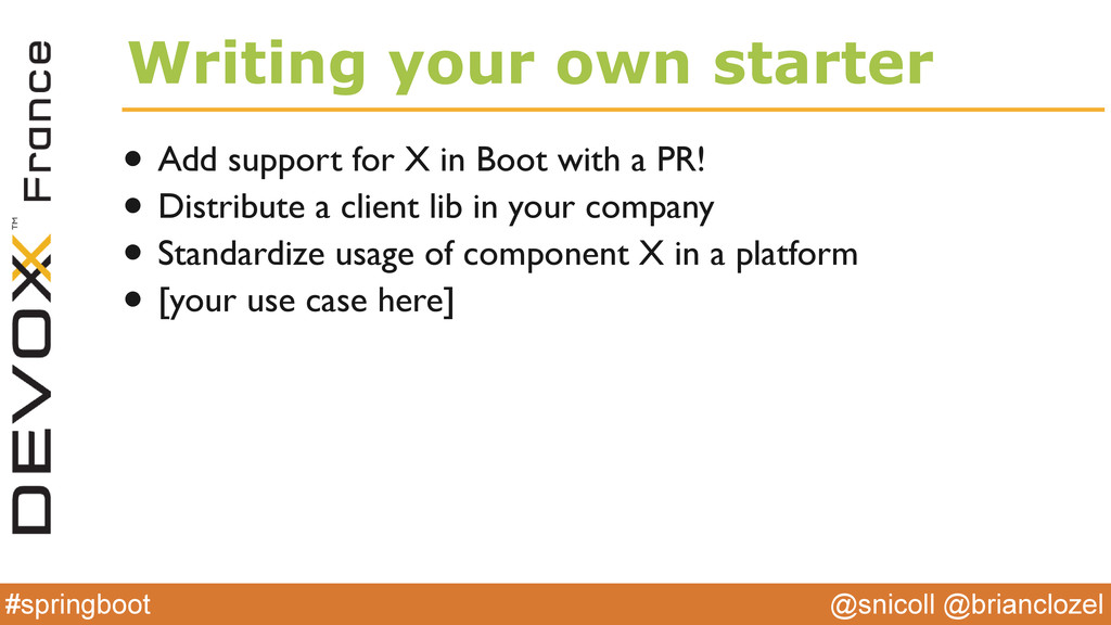 @snicoll @brianclozel #springboot Writing your ...