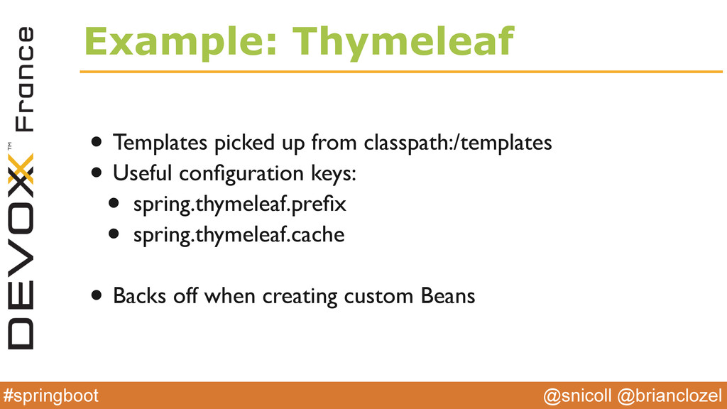 @snicoll @brianclozel #springboot Example: Thym...