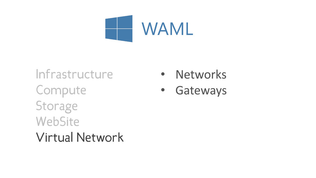 WAML • Networks • Gateways