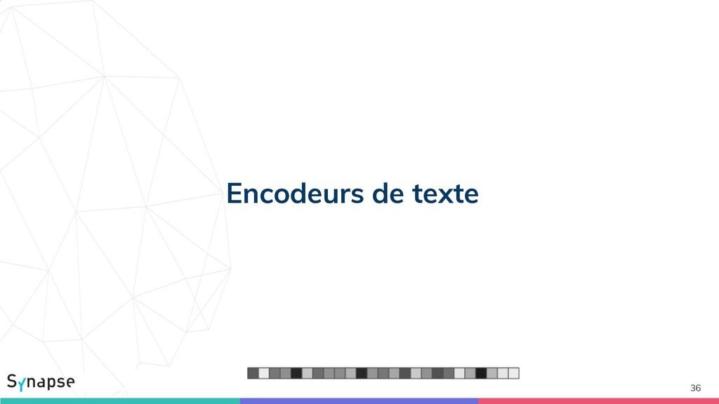 36 Encodeurs de texte