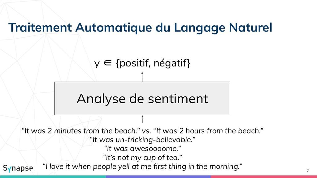 "7 Analyse de sentiment y ∈ {positif, négatif} ""..."