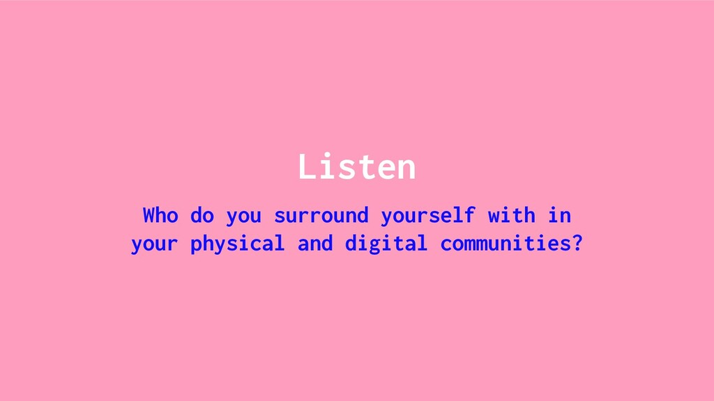 Listen Who do you surround yourself with in you...