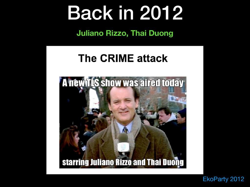 EkoParty 2012 Back in 2012 Juliano Rizzo, Thai ...