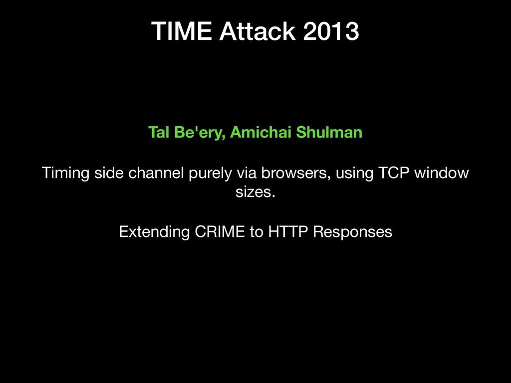 TIME Attack 2013 Tal Be'ery, Amichai Shulman Ti...