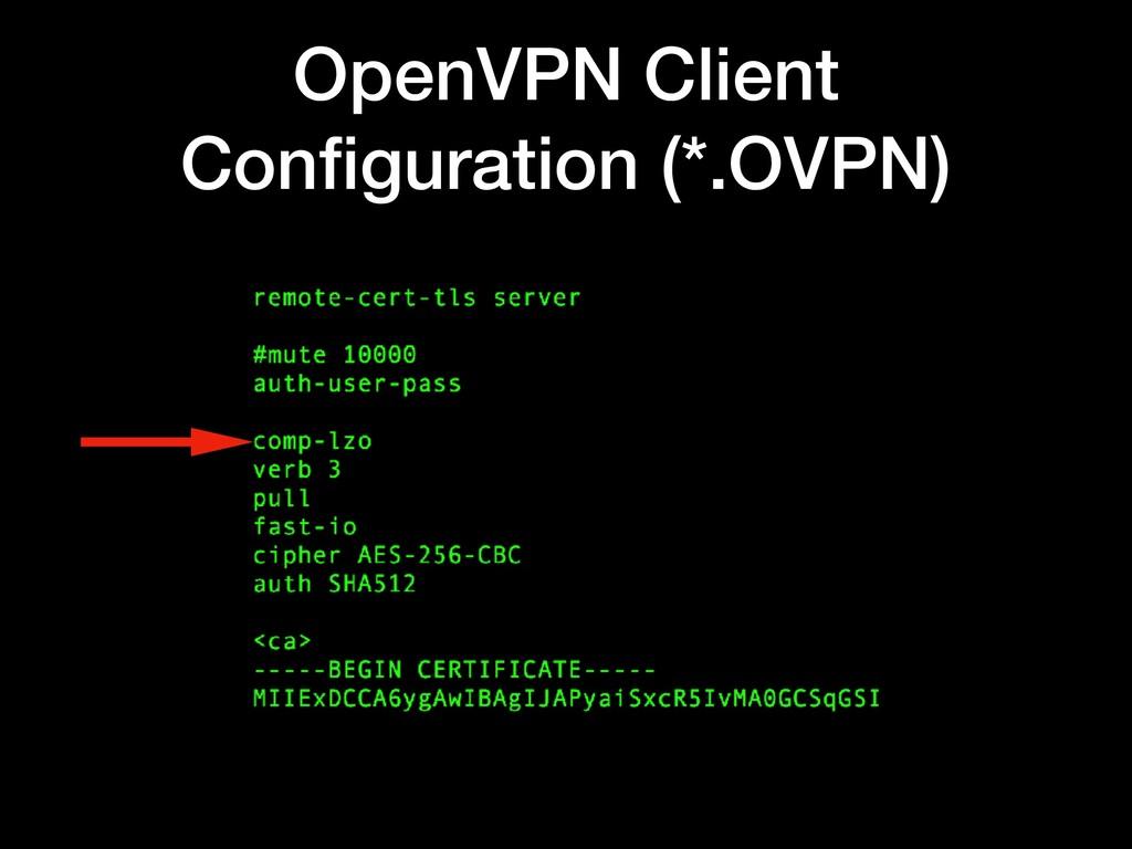OpenVPN Client Configuration (*.OVPN)