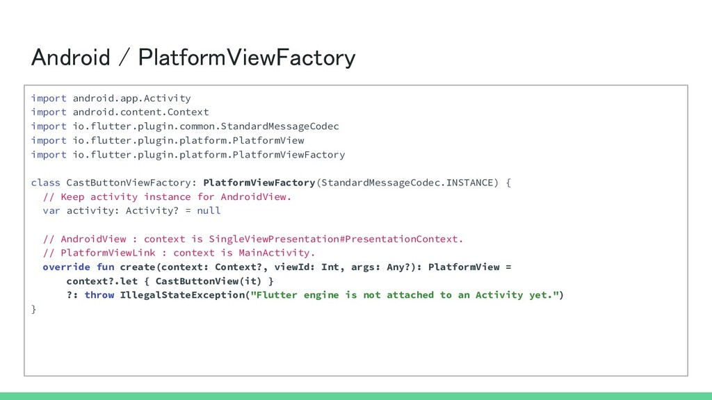 Android / PlatformViewFactory import android.a...