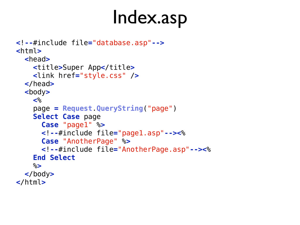 "Index.asp <!--#include file=""database.asp""--> <..."