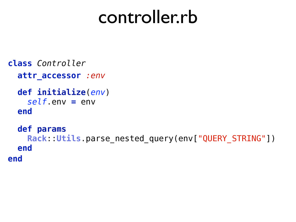 controller.rb class Controller end attr_accesso...