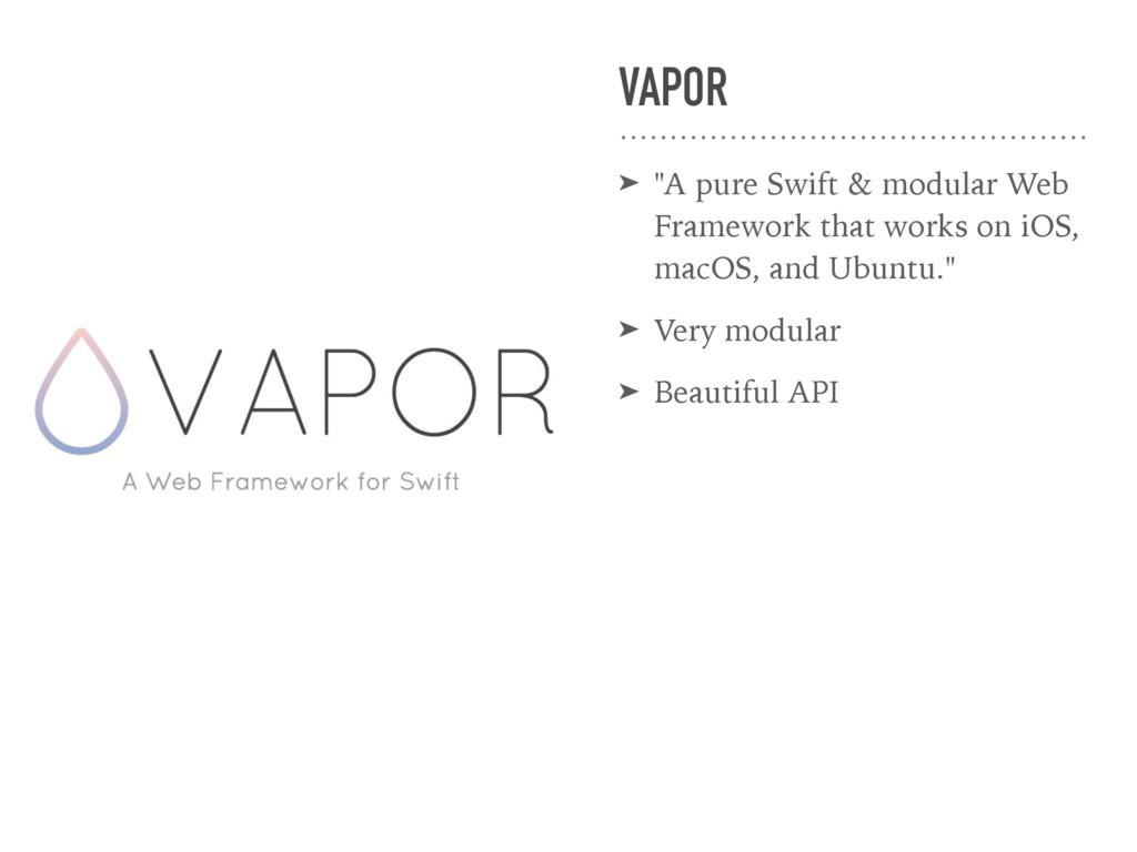 """VAPOR ➤ """"A pure Swift & modular Web Framework t..."""