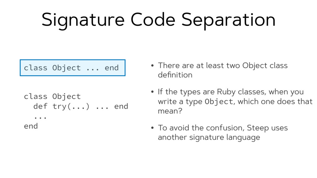 Signature Code Separation • There are at least ...