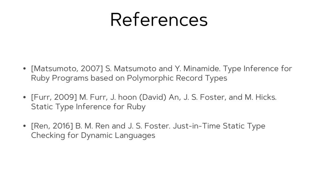 References • [Matsumoto, 2007] S. Matsumoto and...